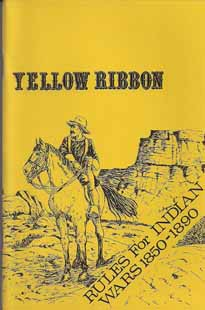 Yellow Ribbon: Miniature Rules for Indian Wars